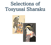 Selections of Toshusai Sharaku